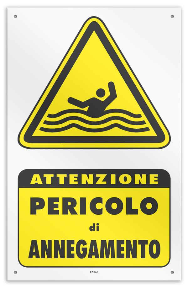 """Cartello vinile 4 fori /""""Attenzione Pericolo di Annegamento/"""""""